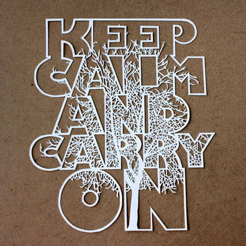 Wall Art  Keep Calm and Carry On by caycuts on Etsy