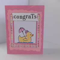 Baby Girl Congrats! - Pink Rubber Duck - New Baby Handmade Greeting Card - Baby Shower - Pregnancy