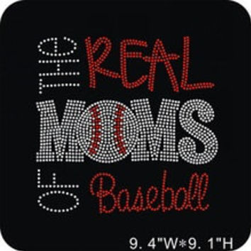 Baseball Mom Iron on hot fix Rhinestone Transfer - The Real Moms of Baseball - hotfix team school design - spirit shirts tees