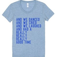 And We Danced Lyric Tee-Female Athletic Blue T-Shirt