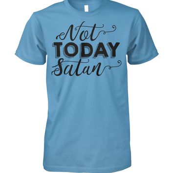 Not Today Satan Light Funny Graphic T-shirt Men Women, Gift For Men And Women, Men And Women's Tops