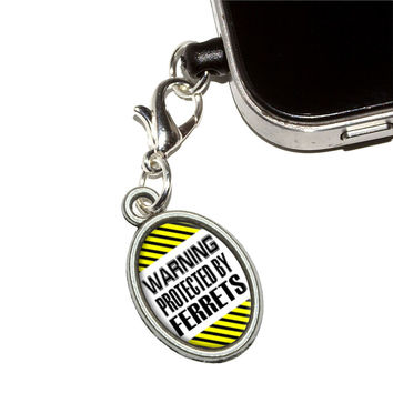 Warning Protected By Ferrets Mobile Phone Charm