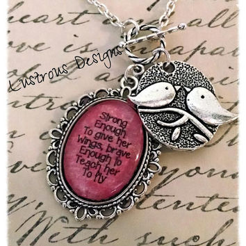 Mother & Daughter necklace - Strong Enough to Give her Wings, Brave Enough to Teach her to Fly - glass pendant with silver birds charm