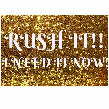 Rush My Order, Need it Fast, OurLittleShopDesigns, Hurry, Fast Processing, 1 to 3 business days, Under 20 dollars, Rush it, Metal Monograms