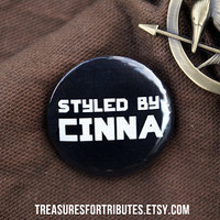 Styled by Cinna Hunger Games Pin Pinback Button