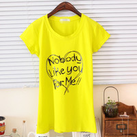 Spring Colorful Nobody Like You For Me Short Sleeves Tee