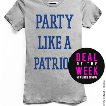 Party Like A Patriot - Gray with Blue Tshirt