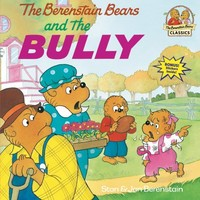 The Berenstain Bears and the Bully - Walmart.com
