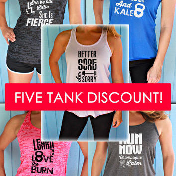 Five Tank Discount. Burnout or Flowy Workout Tank Tops. Motivational Quote Tanks.