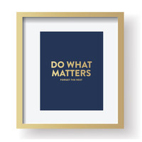 Do What Matters - Art Print