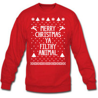 Merry Christmas Ya You FILTHY ANIMAL ugly xmas sweater winner Mens Womens Sweatshirt CREWNECK e0077
