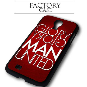 Glory Manchester United Samsung Galaxy S3, Samsung Galaxy S4,Samsung Galaxy S5, Samsung Note 3, Samsung Note 4 case