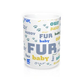 Customize Your Own Fur Baby Mug (Boy)--15 oz