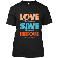 Love Save Rescue Dog Cat Animals Support  Custom Ultra Cotton