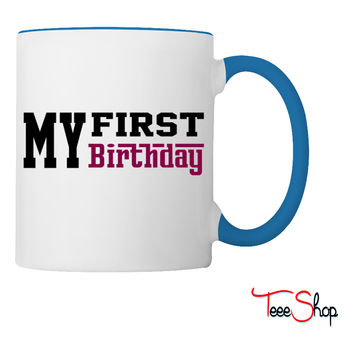 first birthday Coffee & Tea Mug