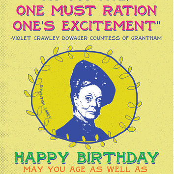 Happy Birthday Greeting Card Violet Crawley Countess of Grantham Downton Abbey size A2