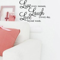 Live every moment,Laugh every day,Love beyond words Quote Wall Vinyl Sticker New Wall Decor Art Removable Mural Decal Letting Quotes Life (35x60cm, Black)