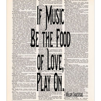Shakespeare Quote - If Music be the Food of Love - Dictionary Print