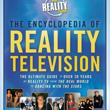 Encyclopedia of Reality Television: The Ultimate Guide to Over 20 …