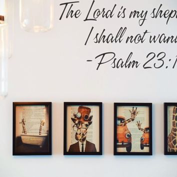The Lord is my shepherd I shall not want - Psalm 23:1 Style 15 Vinyl Decal Sticker Removable