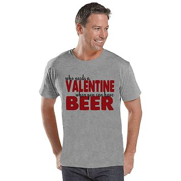Men's Valentine Shirt - Funny Valentine Shirt - Drinking Valentines Day - Funny Anti Valentines Gift for Him - Beer Drinker - Grey Shirt