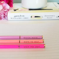 Hot to Jot Pens
