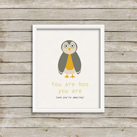 You Are Hoo You Are - Owl Wall Art, Print 8 x 10 INSTANT Digital Download Printable