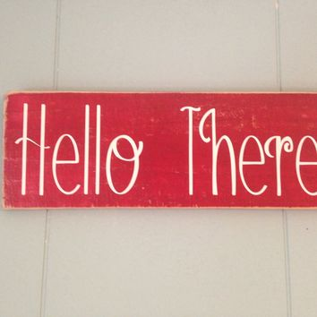 14x6 Hello There Wood Sign