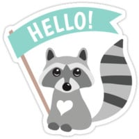 "Raccoon holding a banner with the text ""Hello"" by MheaDesign"