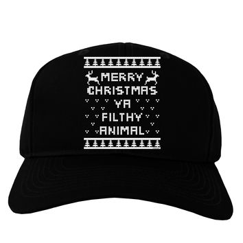 Merry Christmas Ya Filthy Animal Christmas Sweater Adult Dark Baseball Cap Hat
