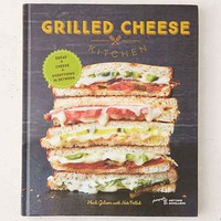 Grilled Cheese Kitchen By Heidi Gibson & Nate Pollak
