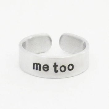 Handmade me too ring - metoo jewelry