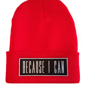 Because I Can Beanie RED