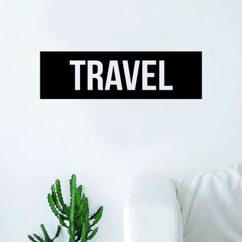 Travel Rectangle Box Quote Wall Decal Sticker Bedroom Living Room Art Vinyl Beautiful Inspirational Motivational Travel Teen Wanderlust
