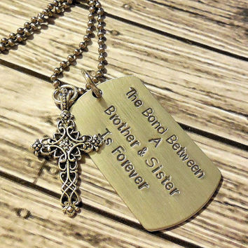 Brother Sister Bond Hand Stamped DogTag Necklace / Brother Sister Bond Hand Stamped Necklace / Brother Sister Cross Keepsake Necklace