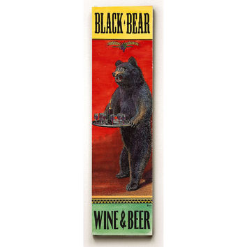 Black Bear Wine And Beer Wood Sign