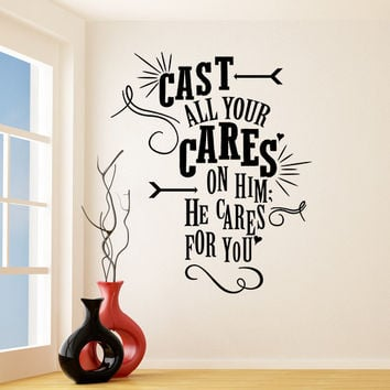 Vinyl Wall Decal Quotes Cast All Your Cares on Him/ Inspirational Text Decor Sticker / He Cares For Your Motivation DIY + Free Decal Gift