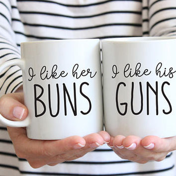 I Like Her Buns, I Like His Guns, Coffee Mug Set, Ceramic Mug, 11 oz or 15 oz mug, Valentines Day, Couples Gift, Boyfriend, Girlfriend gift
