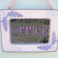 Office Sign Vintage Style Pink Purple Door Privacy Decor Business Shabby Chic French Country