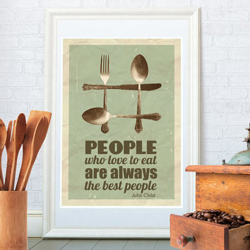 Vintage kitchen art, Fork, Knife, Spoon kitchen print, Retro poster, Mid century modern, Julia Child quote, People who love to eat