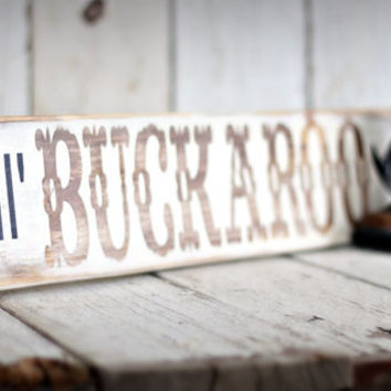 LIL' BUCKAROO Hand painted and distressed by MannMadeDesigns4
