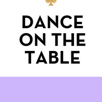 Dance on the Table - Kate Spade Inspired Art Print by Rachel Additon | Society6