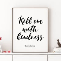 Music Poster Song Quote Motivational Print Art Typography Selena Gomez song Lyrics Quote Inspirational Art Gift Idea Printable Art Quote Art