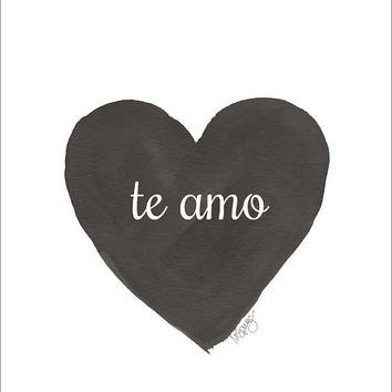 Te Amo, Spanish Quote, 8x10 Watercolor Heart Art Print, Love Quote, Spanish Language Art Print