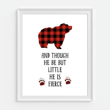Bear Art Print, And Though He Be But Little He Is Fierce, Plaid Bear, Woodland, Red Buffalo Plaid, Rustic Nursery Decor, Nursery Wall Art