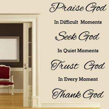 Christian Wall Decals In Happy Moments, Praise God, Trust God, Seek God , Wall Art Decals