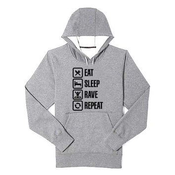 Eat sleep rave repeat hoodie heppy feed and sizing.