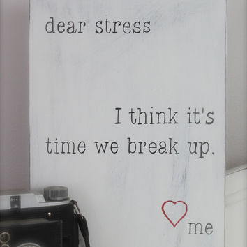 Wood Wall Art, Sign, Wood Sign, Dear Stress Letter, Quote on Wood