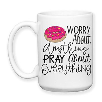 Coffee Mug, 15 oz, by Groovy Giftables - Donut (Do Not) Worry About Anything Pray About Everything 001
