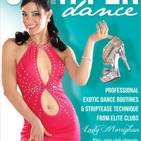 """Stripper Dance: Professional Exotic Dance Routines & Technique"" DVD"